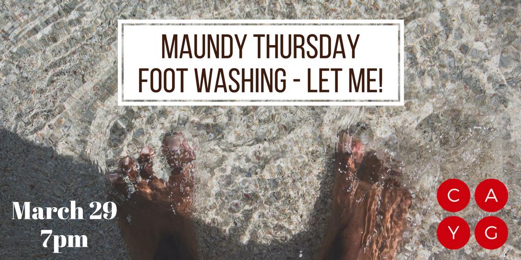 maundy thursday let me