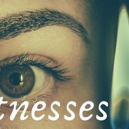 Witnesses Wk 2
