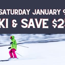 Ski and Save $25