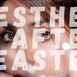 Esther After Easter